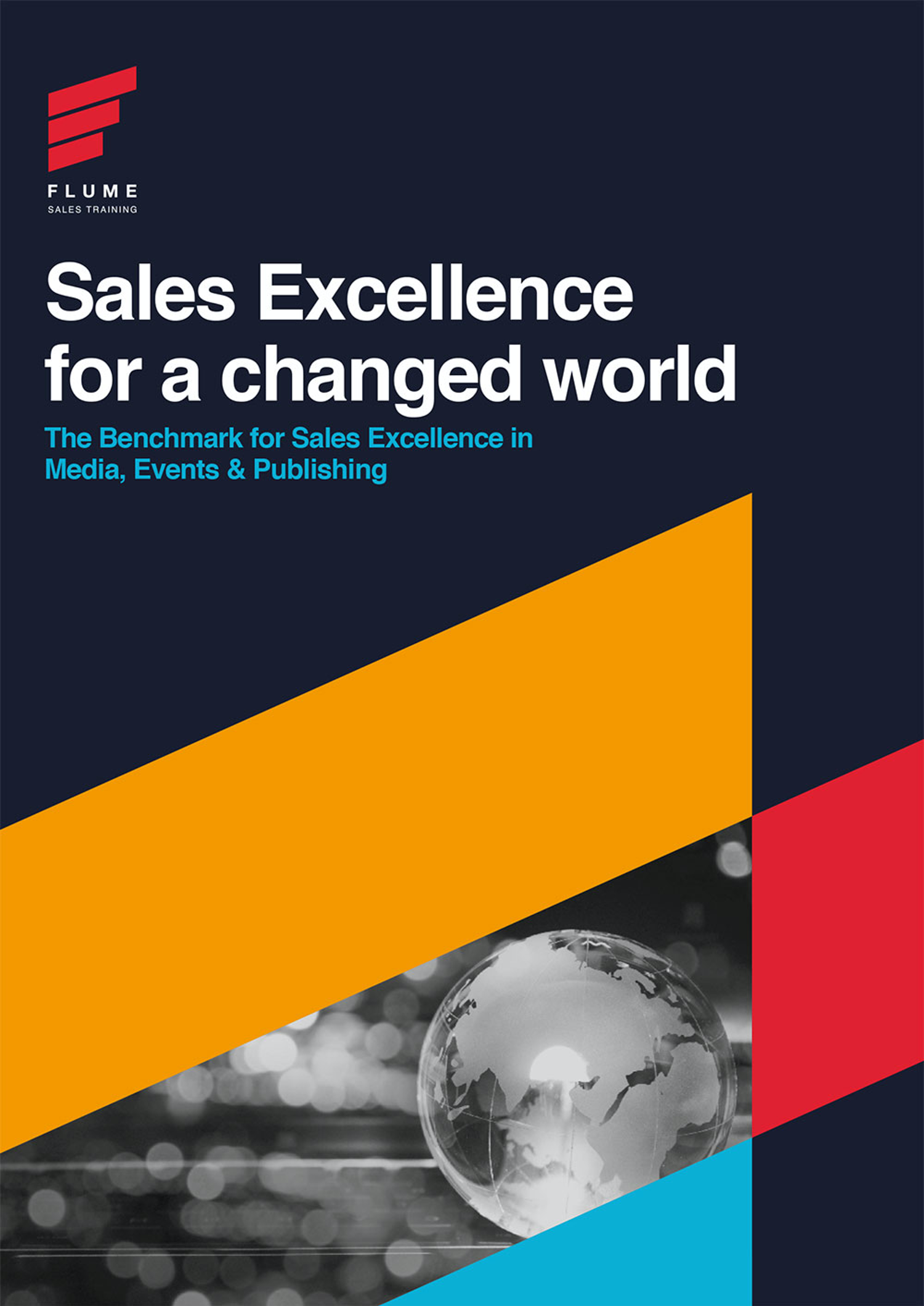 The Benchmark for Sales Excellence for a Changed World