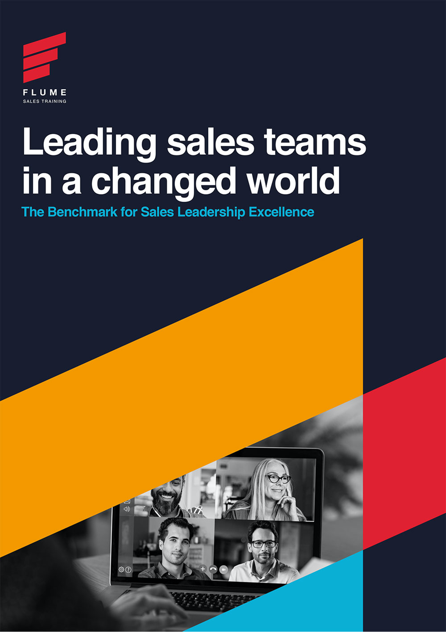 The Benchmark for Leading Sales Teams in a Changed World